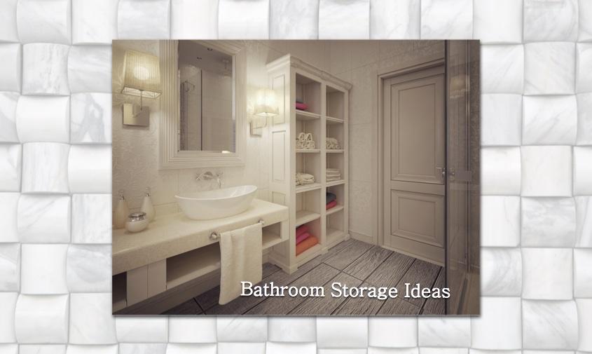 storage - 5 Excellent bathroom storage ideas